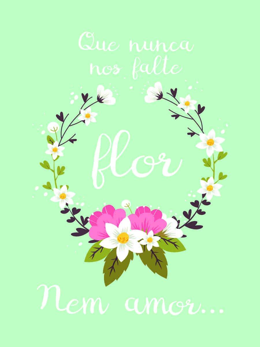 Placa Decorativa Frase Que Nunca Nos Falte Flor Nem Amor