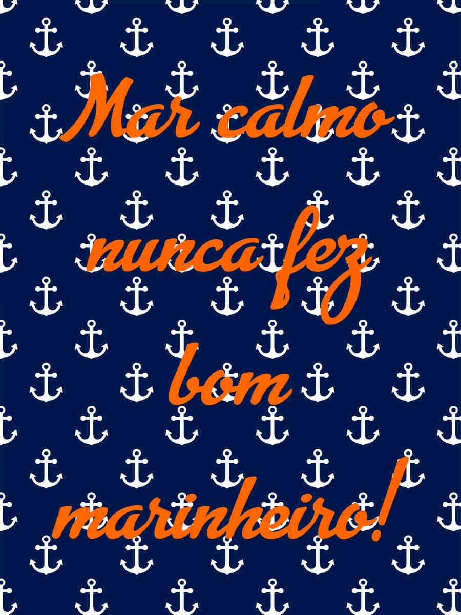 Placa Decorativa Frase Mar Calmo Nunca Fez Bom Marinheiro Kiaga