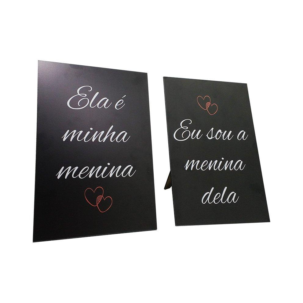 Kit Placas Com Suporte Frase  Ela É Minha Menina e Eu Sou A Menina Dela ... 26184c23a605c