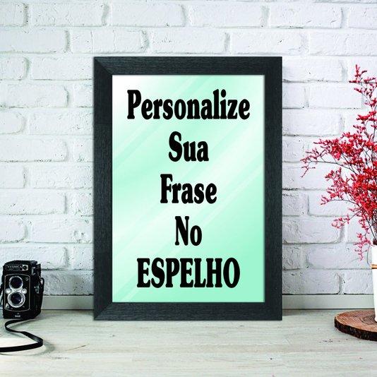 Espelho Decorativo Personalizado com sua Frase