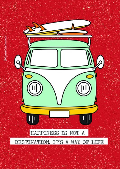 Placa Decorativa Frase Happiness is Not a Destination. It's a Way Of Life