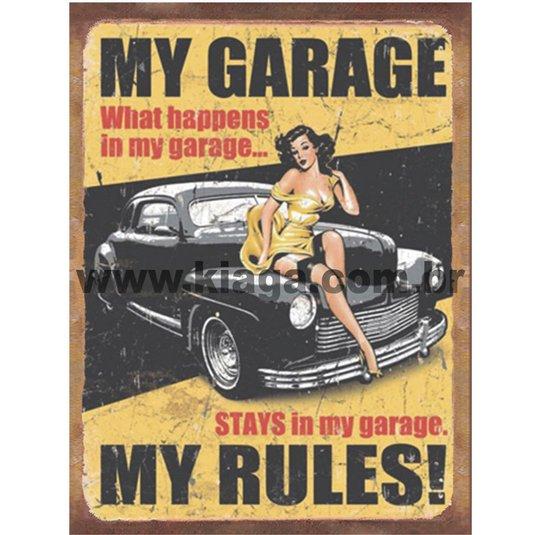 Placa Decorativa MY Garage My Rules!
