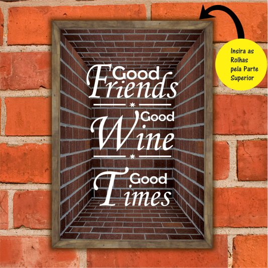Quadro Porta Rolhas Good Friends Good Wine Good Times