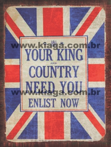 Placa Decorativa Your King and Country Need You Enlist Now