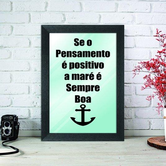 Espelho Decorativo com Frase Se o Pensamento é Positivo a Maré é Sempre Boa