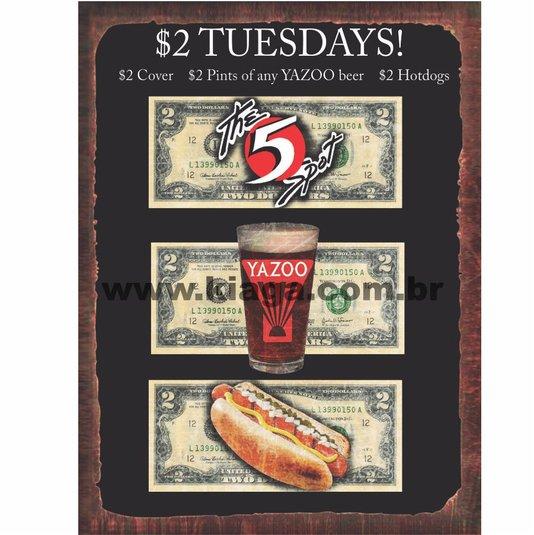 Placa Decorativa Yazoo Tuesdays! $2