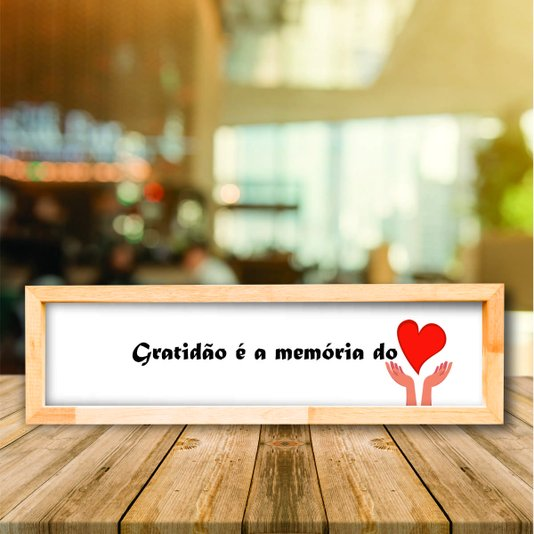 Quadro Mensagem Gratidão é a Memória do Coração