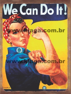 Placa Decorativa We Can do It!
