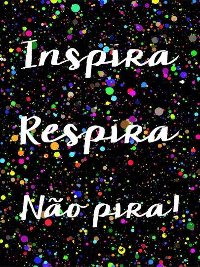 Placa Decorativa Frase Inspira Respira não Pira!