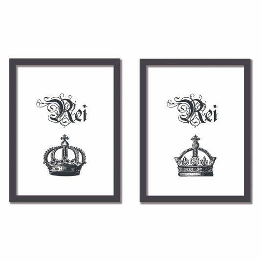 Kit 2 Quadros Frase: Rei e Rei Preto e Branco