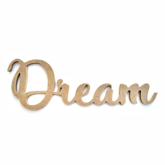 Palavra Decorativa Dream Lettering Para Parede 35cm em Mdf Cru 6mm