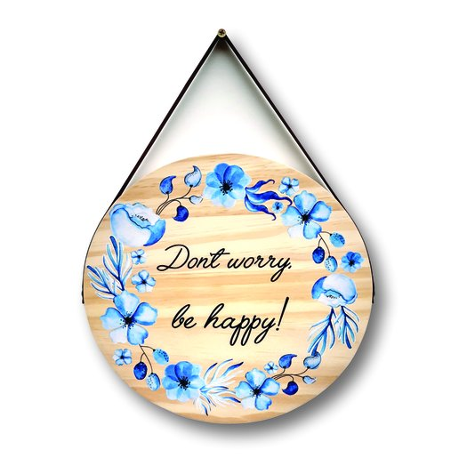 Placa Decorativa De Madeira Pinus Para Porta E Parede Don't Worry, By Happy!