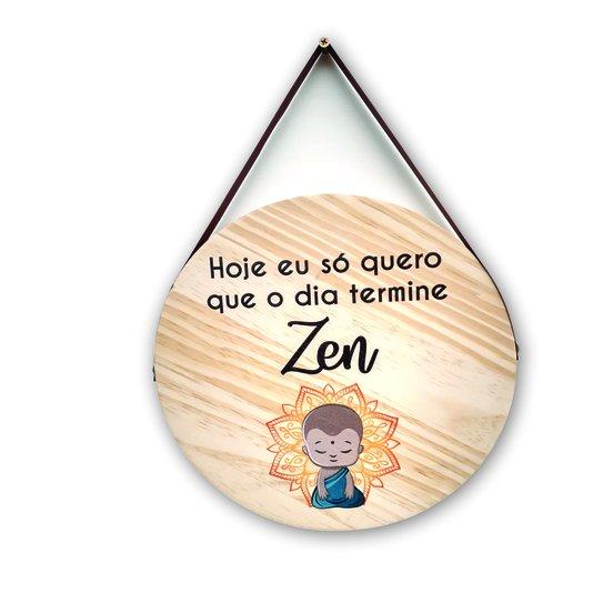 Placa Decorativa De Madeira Pinus Para Porta E Parede Hoje Só Quero Que O Dia Termine Zen