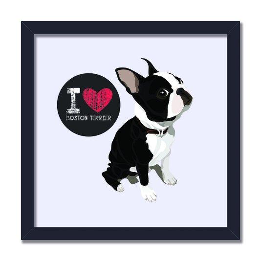 """Quadro Decorativo Cachorro Frase: """"I Love Boston Terrier"""" Cinza"""
