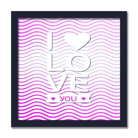 """Quadro Decorativo Frase """"I Love You"""""""