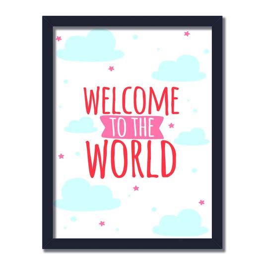 "Quadro Decorativo Frase: ""Welcome To The World"" Nuvens"