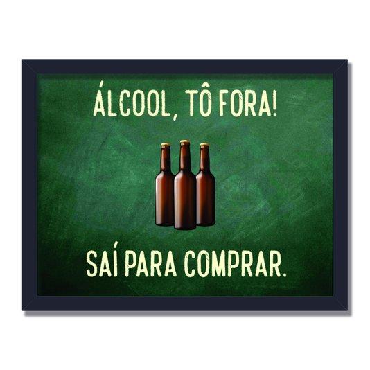 Quadro Decorativo Frases de Boteco - Álcool, Tô Fora! Saí Para Comprar