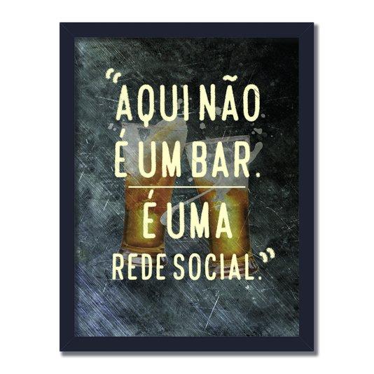 Quadro Decorativo Frases de Boteco - Aqui não é um Bar, é Uma Rede Social