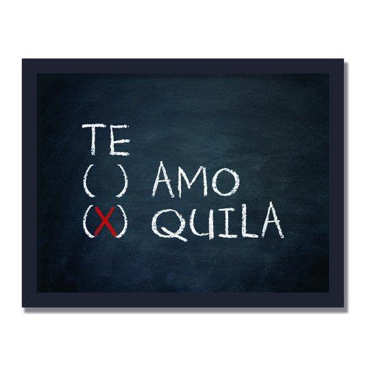Quadro Decorativo Frases de Boteco - Te ( )amo (x)quila