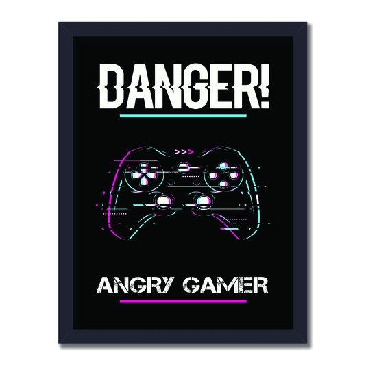 Quadro Decorativo Gamer Geek e Nerd Aviso Danger! Angry Gamer