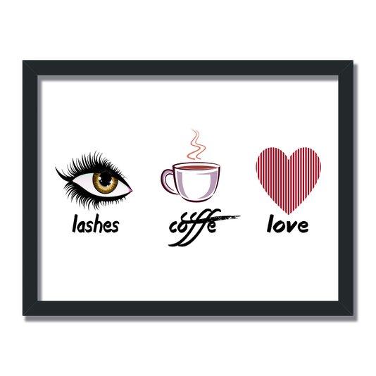 Quadro Decorativo Lashes, Coffe, Love
