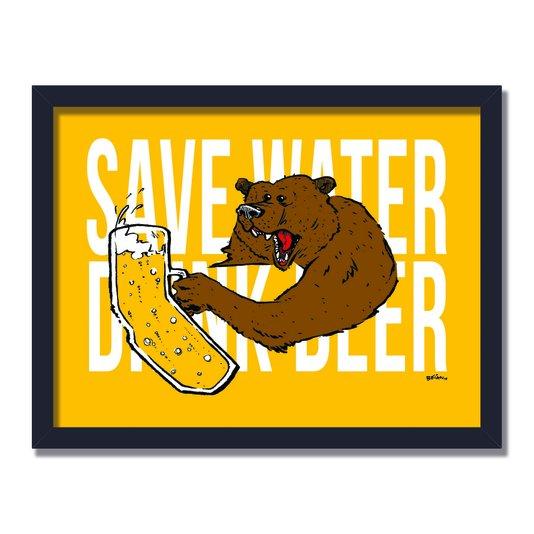Quadro Decorativo Save Water Drink Beer