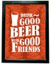 Quadro Porta Tampinhas Drink Good Beer With Good Friends