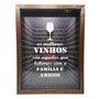 Quadro Porta Rolhas Os Melhores Vinhos São Aqueles que Bebemos com a Família e Amigos