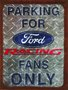Placa Decorativa Parking For Ford Racing Fans Only