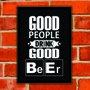 Quadro Porta Tampinhas Good People Drink Good Beer