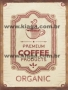 Placa Decorativa Vintage Premium Coffee Products Organics